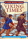 If You Were There: Viking Times